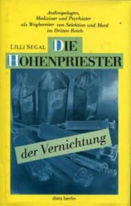 Segal+Die-Hohenpriester-der-Vernichtung-Anthropologen-Mediziner-und-Psychiater-als-Wegbereiter-von